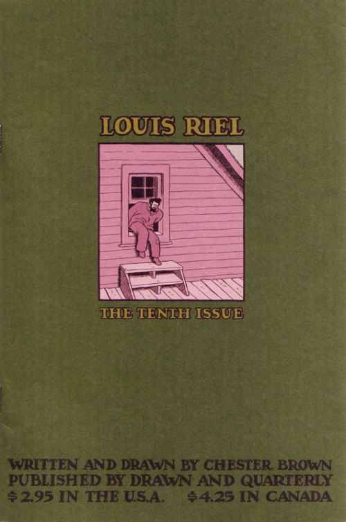 The cover to issue 10 or the serialized version of Louis Riel